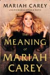 Mariah Carey Announces Memoir 'The Meaning of Mariah Carey'