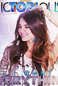 Primary photo for Victoria Justice: All I Want Is Everything