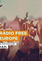R.E.M.: Radio Free Europe