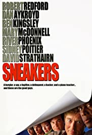 Sneakers (1992) Poster - Movie Forum, Cast, Reviews