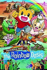 Shimajiro and the Rainbow Oasis Poster