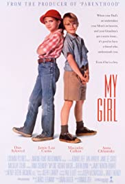 My Girl (1991) Poster - Movie Forum, Cast, Reviews