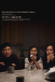 No Crying At The Dinner Table (2019)
