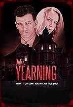 Dark Yearning