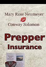 Prepper Insurance