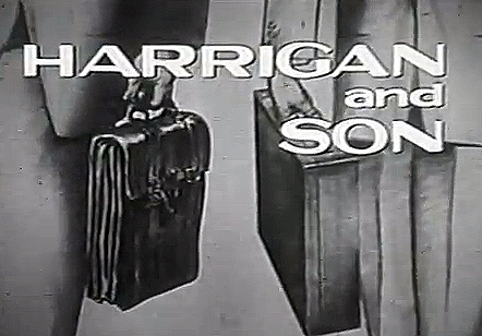 Harrigan and Son (1960)
