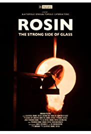Rosin The Strong Side of Glass