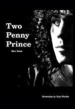 Two Penny Prince