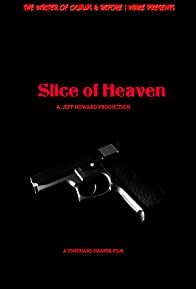 Primary photo for Slice of Heaven