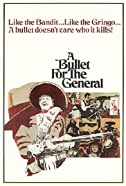 A Bullet for the General (El chuncho, quien sabe?) (1966) 1080p
