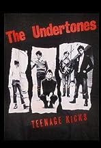 Teenage Kicks: The Undertones