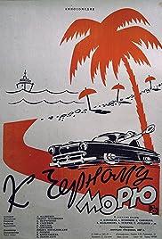 K Chyornomu moryu Poster