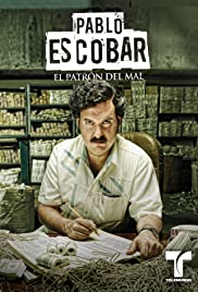 Pablo Escobar: El Patrón del Mal Poster