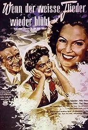 Wenn der weiße Flieder wieder blüht(1953) Poster - Movie Forum, Cast, Reviews