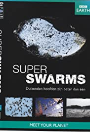Swarm: Nature's Incredible Invasions Poster