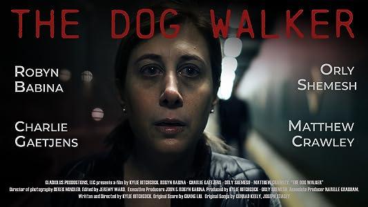 Guarda il sito del film gratis The Dog Walker by Kylie Garcelon [mts] [mkv]