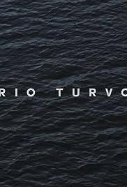 Rio Turvo Poster