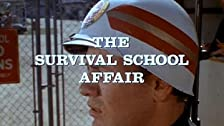 The Survival School Affair