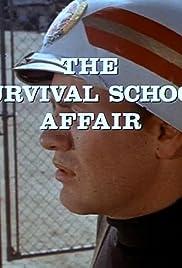 The Survival School Affair Poster