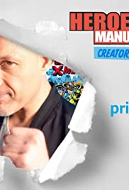 Heroes Manufactured: Creators Unleashed Poster