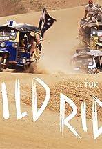 Wild Ride - Tuk Tuk