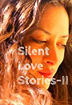 Silent Love Stories-II