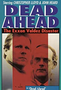 Primary photo for Dead Ahead: The Exxon Valdez Disaster