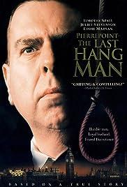 Pierrepoint: The Last Hangman (2005) The Last Hangman 720p