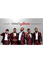 Dating in Atlanta: The Movie