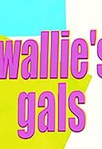 Wallie's Gals