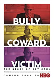 Bully. Coward. Victim: The Story of Roy Cohn (2019)