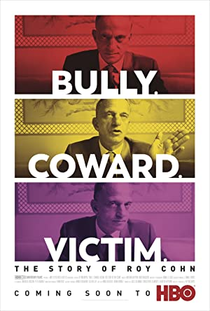Where to stream Bully. Coward. Victim. The Story of Roy Cohn