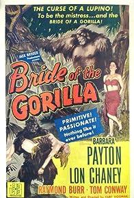 Primary photo for Bride of the Gorilla