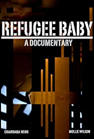 Mollie Wilson and Chandara Heng in Refugee Baby: A Documentary (2017)