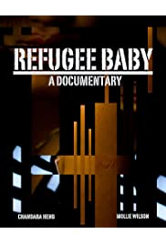 Refugee Baby: A Documentary