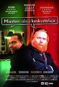 Miesten välisiä keskusteluja (2012)