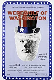 The Werewolf of Washington (1973) Poster - Movie Forum, Cast, Reviews