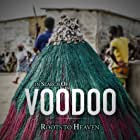 In Search of Voodoo: Roots to Heaven (2018)