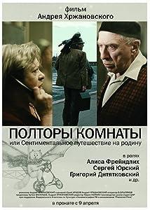 Easy quick movie downloads Poltory komnaty ili Sentimentalnoe puteshestvie na Rodinu by Elyer Ishmukhamedov [hd720p]