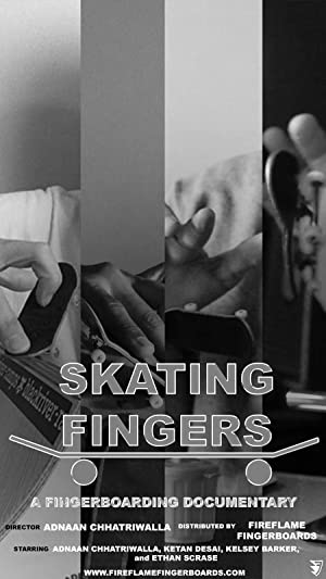 Skating Fingers: A Fingerboarding Documentary