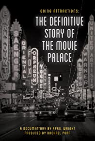 Primary photo for Going Attractions: The Definitive Story of the Movie Palace