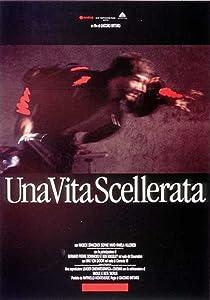 Watch free italian movies Una vita scellerata Italy [480i]