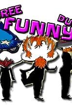 Three Funny Dudes