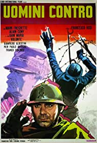 Uomini contro (1970) Poster - Movie Forum, Cast, Reviews