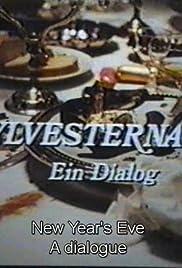 Silvesternacht - Ein Dialog Poster