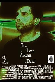 Primary photo for The Lost Salesman of Delhi