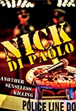 Nick Di Paolo: Another Senseless Killing