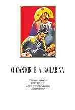 O Cantor e a Bailarina