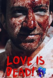 Love Is Dead! Poster