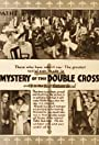 The Mystery of the Double Cross